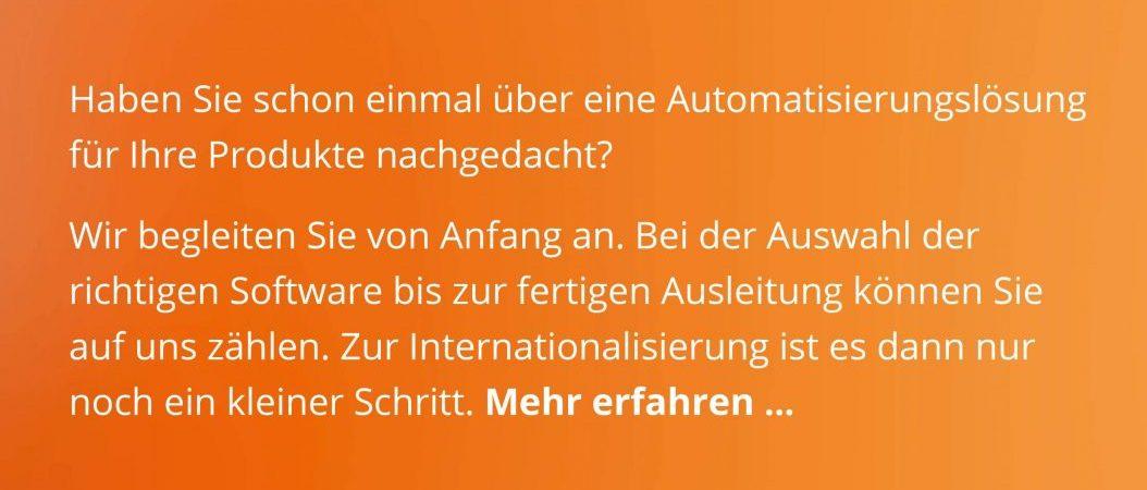 Haben Sie schon einmal über eine Automatisierungslösung für Ihre Produkte nachgedacht?